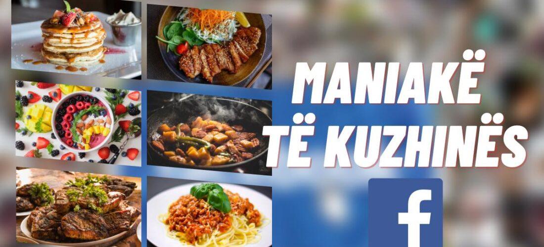"""""""Maniakë të kuzhinës"""" ndër grupet më të mëdha shqiptare në Facebook, flet njëri ndër themeluesit e tij"""