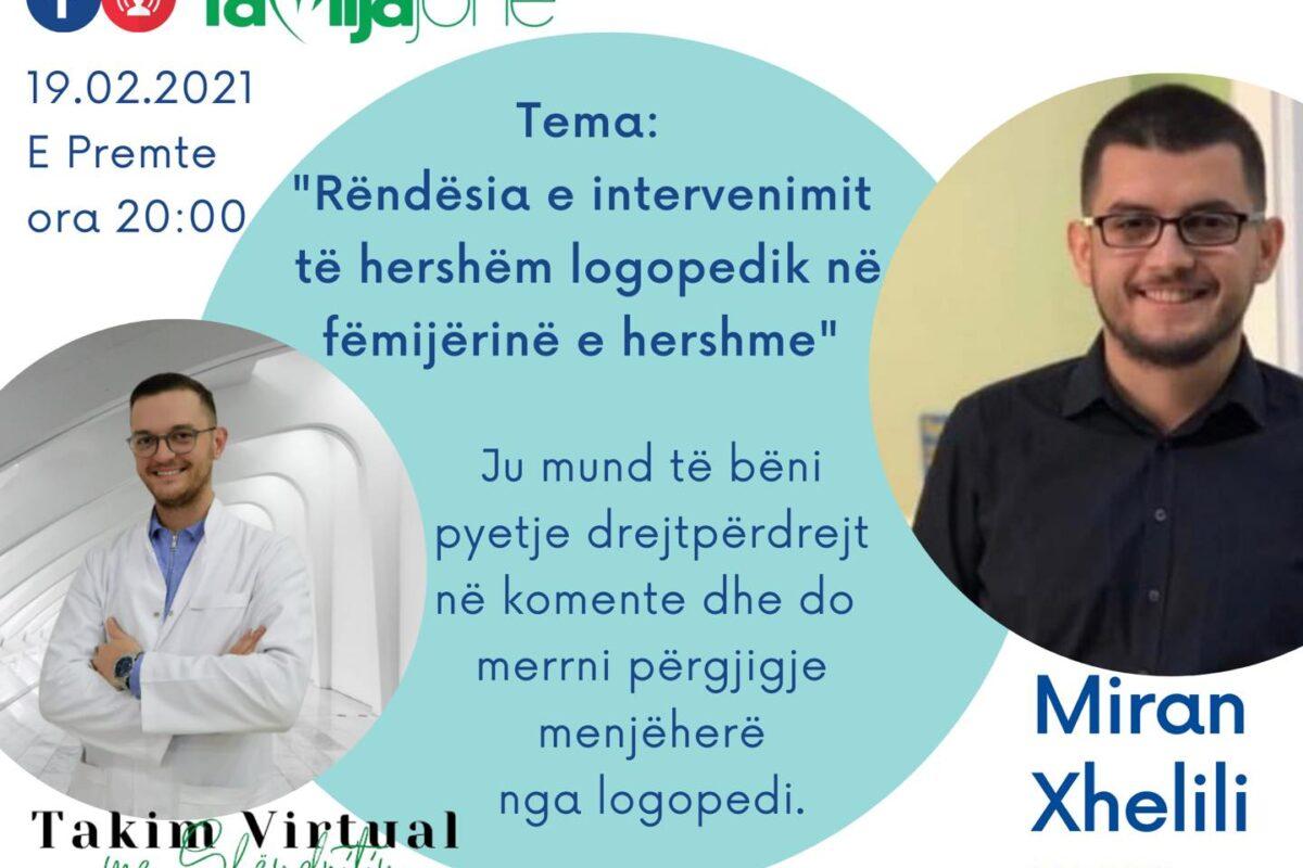 """Të premten në """"Takim virtual me Shëndritin"""" logopedi Miran Xhelili"""