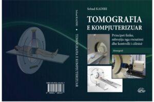 """Botohet libri """"Tomografia e kompjuterizuar – principet fizike, mbrojtja nga rrezatimi dhe kontrolli i cilësisë"""" – Autori shpjegon detajet"""